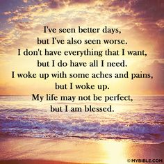 I've Seen Better Days Quote