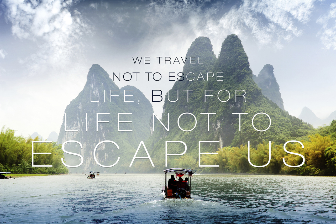 10 Quotes And Lessons For The Wanderlust-Stricken Adventurer