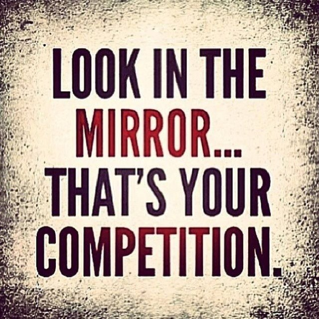 Look In the Mirror Thats Your Competition Image