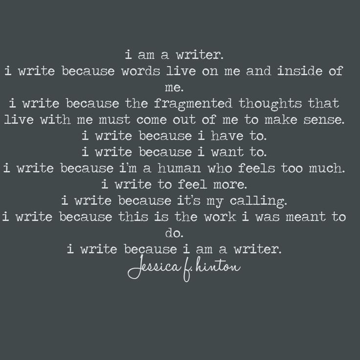 I Am a Writer Jessica F. Hinton Quote