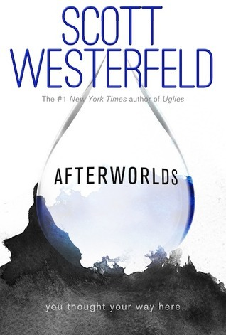 Afterworlds Scott Westerfeld Cover